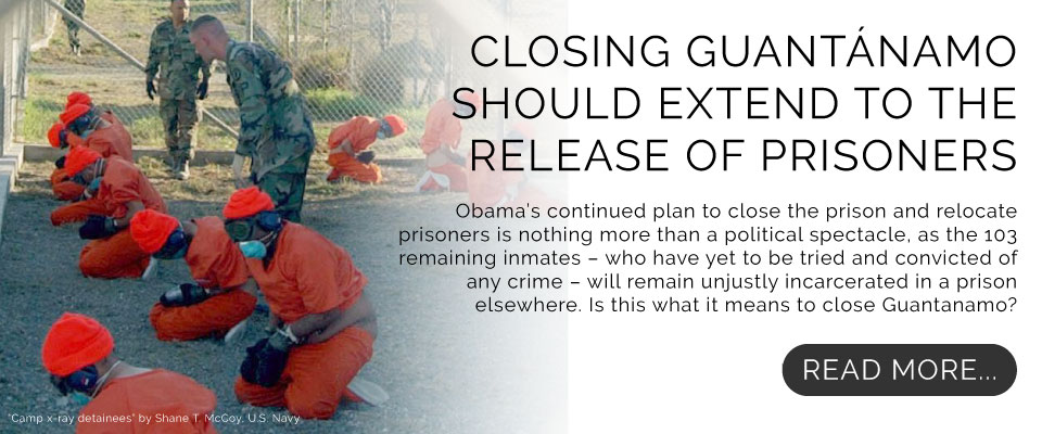 Closing Guantanamo Should Extend to the Release of Prisoners