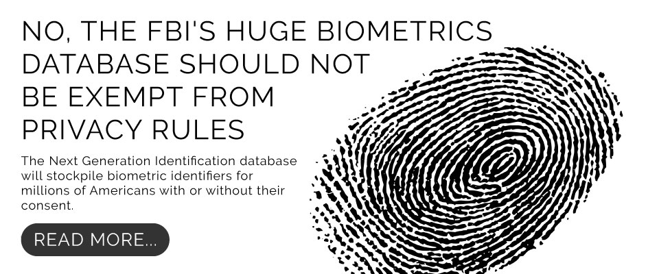 No, the FBI's Huge Biometrics Database Should Not Be Exempt From Privacy Rules