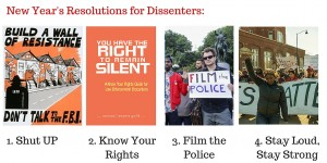 Resolutions: shut up; Know your rights; film the police; stay loud, stay strong