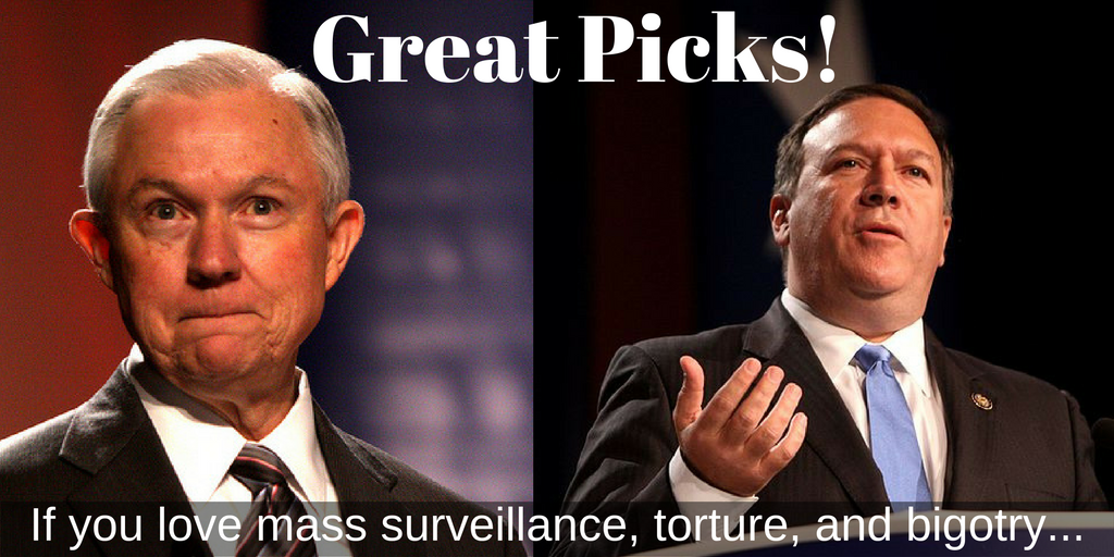 pics of Sessions and Pompeo with words: Great Picks if you love torture, mass surveillance, and bigotry